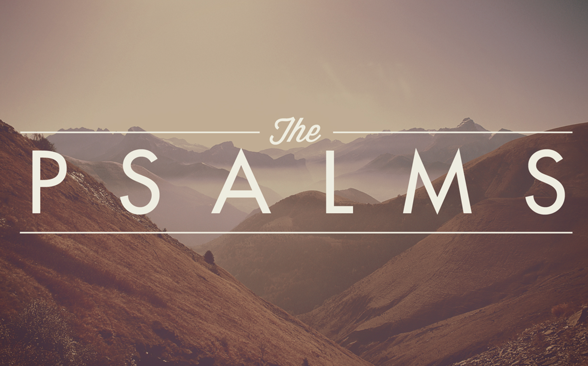The Psalms – Summer 2015