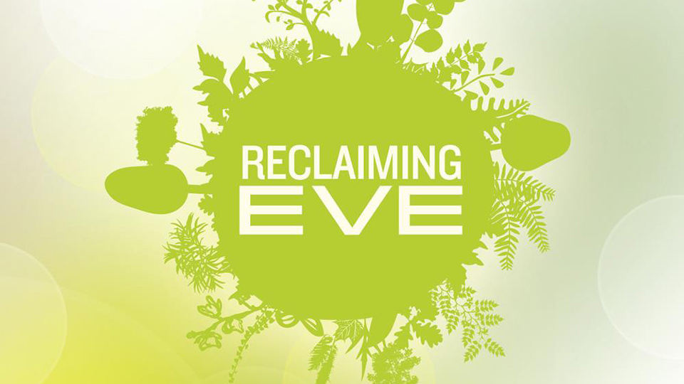Reclaiming Eve – The Household of God